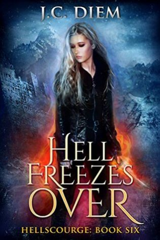Hell Freezes Over by J.C. Diem