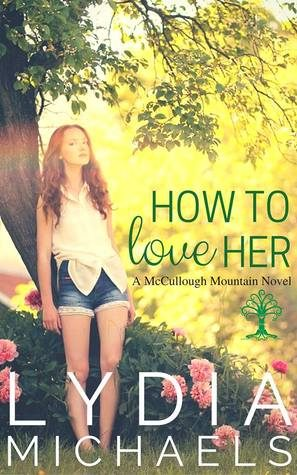 How To Love Her by Lydia Michaels