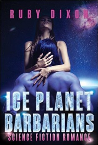 Review: Ice Planet Barbarians #1-#3 by Ruby Dixon