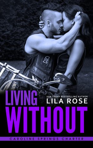 Living Without by Lila Rose