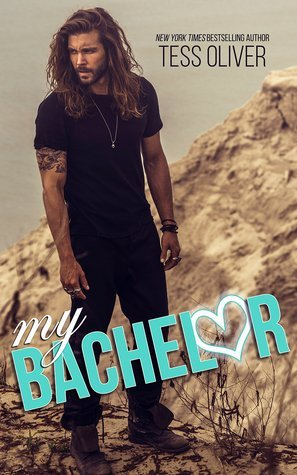 My Bachelor by Tess Oliver
