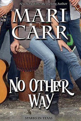 No Other Way by Mari Carr