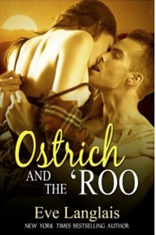 Ostrich and the 'Roo by Eve Langlais