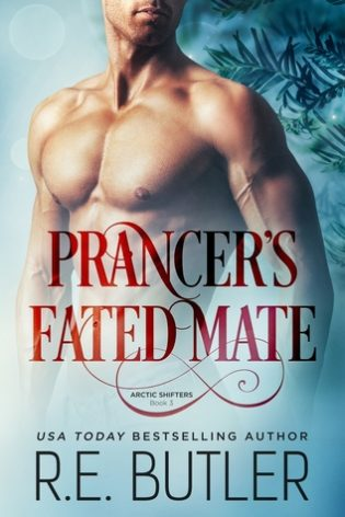 Prancer's Fated Mate by R.E. Butler
