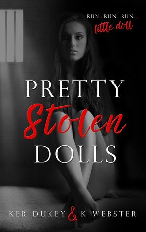 Pretty Stolen Dolls by Ker Dukey