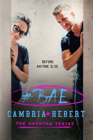 #Bae by Cambria Hebert