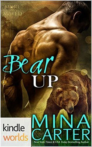 Bear Up by Mina Carter