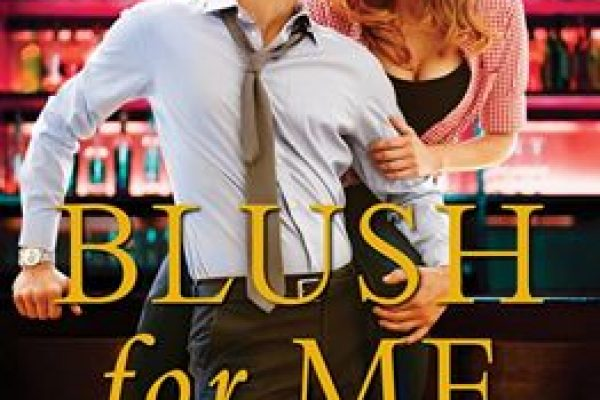 ARC Review + Tour: Blush For Me by Kristen Proby