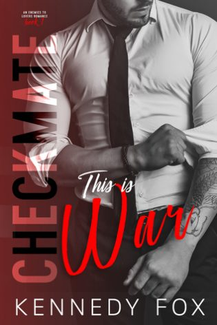 Checkmate: This is War by Kennedy Fox