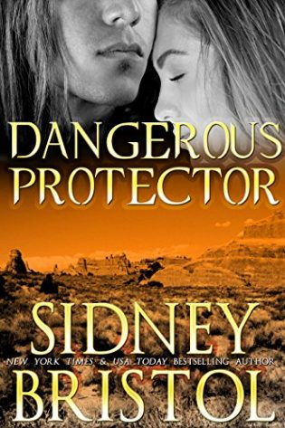 Dangerous Protector by Sidney Bristol