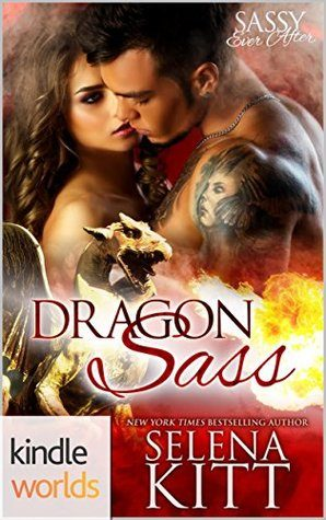 Dragon Sass by Selena Kitt