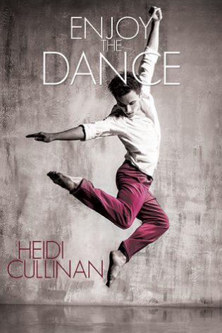 Enjoy the Dance by Heidi Cullinan