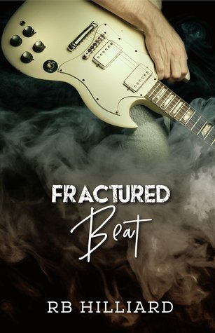 Fractured Beat by R.B. Hilliard