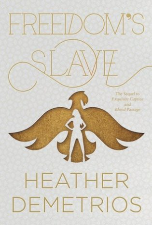 Freedom's Slave by Heather Demetrios
