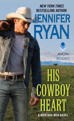 His Cowboy Heart by Jennifer Ryan
