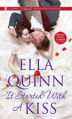 It Started with Kiss by Ella Quinn