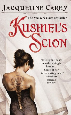 Review: Kushiel's Scion by Jacqueline Carey