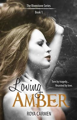 Loving Amber by Roya Carmen