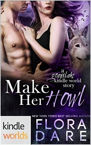 Make Her Howl by Flora Dare