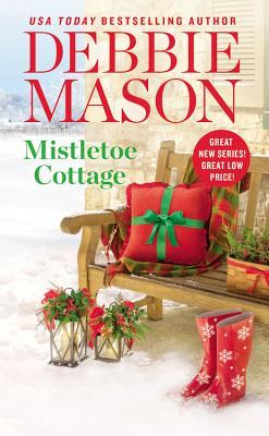Mistletoe Cottage by Debbie Mason