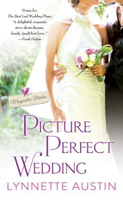 Picture Perfect Wedding by Lynnette Austin