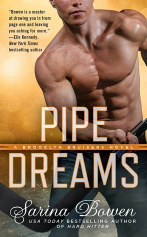 ARC Review: Pipe Dreams by Sarina Bowen