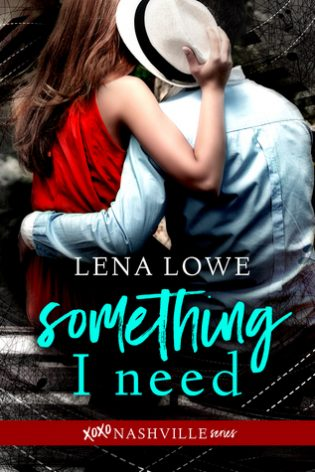 Something I Need by Lena Lowe