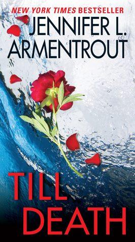 Review: Till Death by Jennifer L. Armentrout