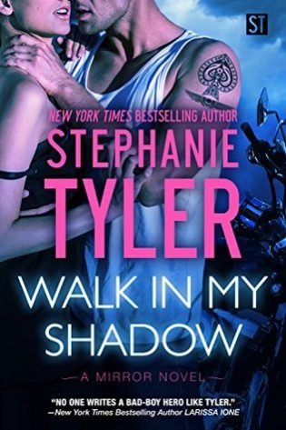 Walk In My Shadow by Stephanie Tyler