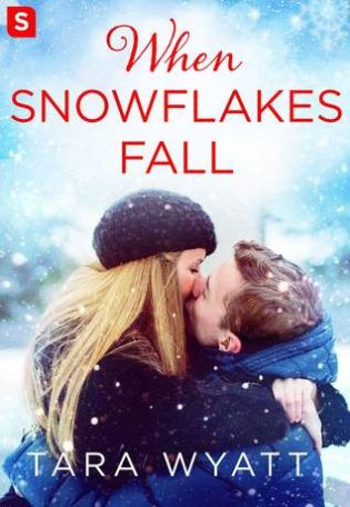 When Snowflakes Fall by Tara Wyatt
