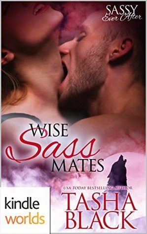 Wise Sass Mates by Tasha Black