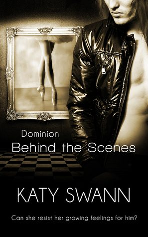 Behind the Scenes by Katy Swann