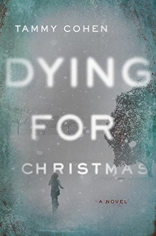 ARC Review: Dying for Christmas by Tammy Cohen