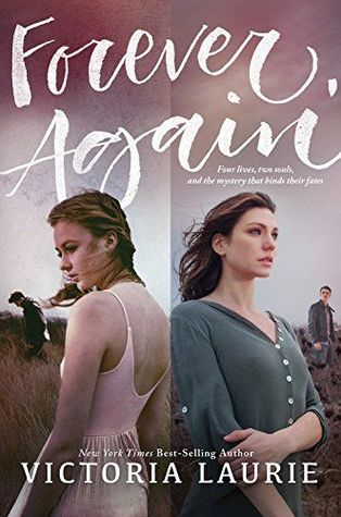 Forever, Again by Victoria Laurie
