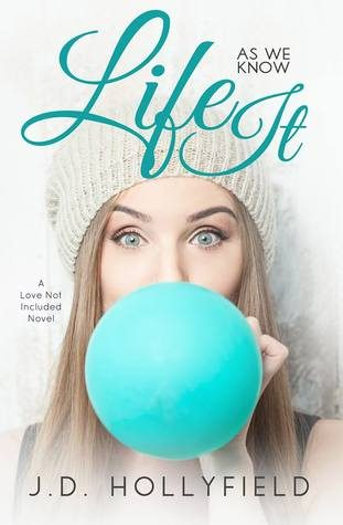 Life As We Know It by J.D. Hollyfield