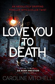 Love You To Death by Caroline Mitchell
