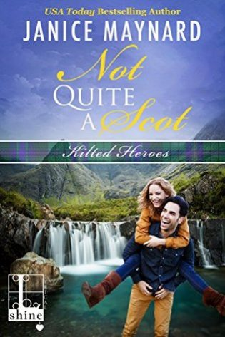 Not Quite a Scot by Janice Maynard