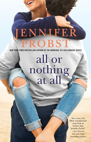 ARC Review: All or Nothing at All by Jennifer Probst