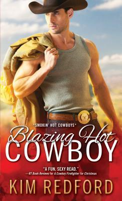 Blazing Hot Cowboy by Kim Redford