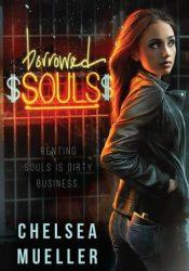 ARC Review: Borrowed Souls by Chelsea Mueller