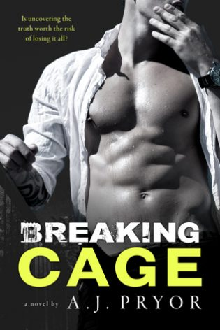 Breaking Cage by A.J. Pryor
