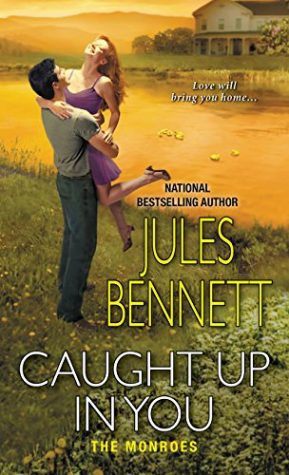 Caught Up in You by Jules Bennett