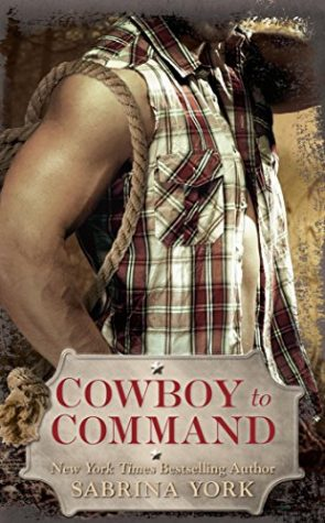 Cowboy to Command by Sabrina York