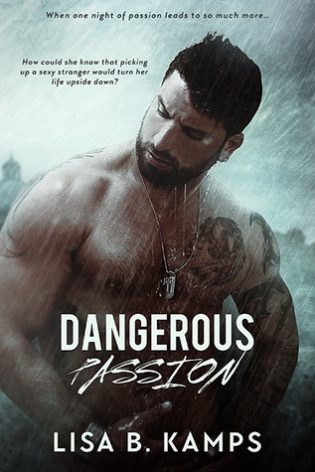 Dangerous Passion by Lisa B. Kamps