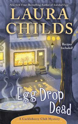 ARC Review: Egg Drop Dead by Laura Childs