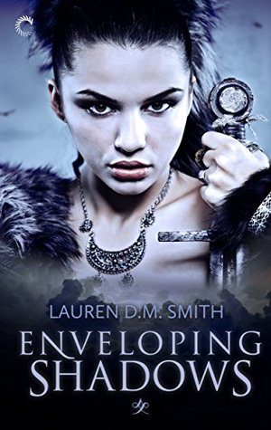 Enveloping Shadows by Lauren D.M. Smith