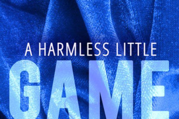 A Harmless Little Game by Meli Raine