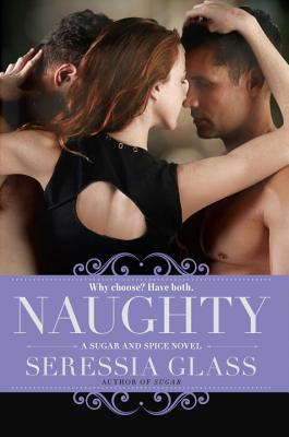 Naughty by Seressia Glass