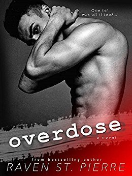 Overdose by Raven St. Pierre