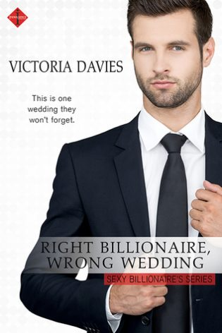 Right Billionaire, Wrong Wedding by Victoria Davies